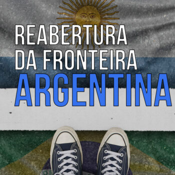 Reabertura da Fronteira argentina brasil